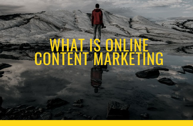 What Is Online Content Marketing