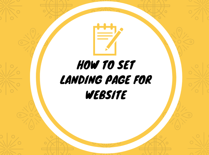 How to Set Landing Page for Website