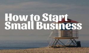 How to Start Small Business