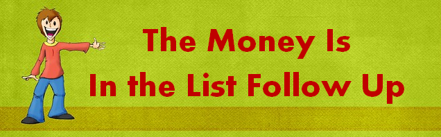 yougetthemoney.com/the-money-is-in-the-list-follow-up