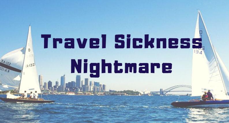 Travel Sickness Nightmare