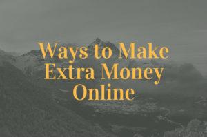 Ways to Make Extra Money Online