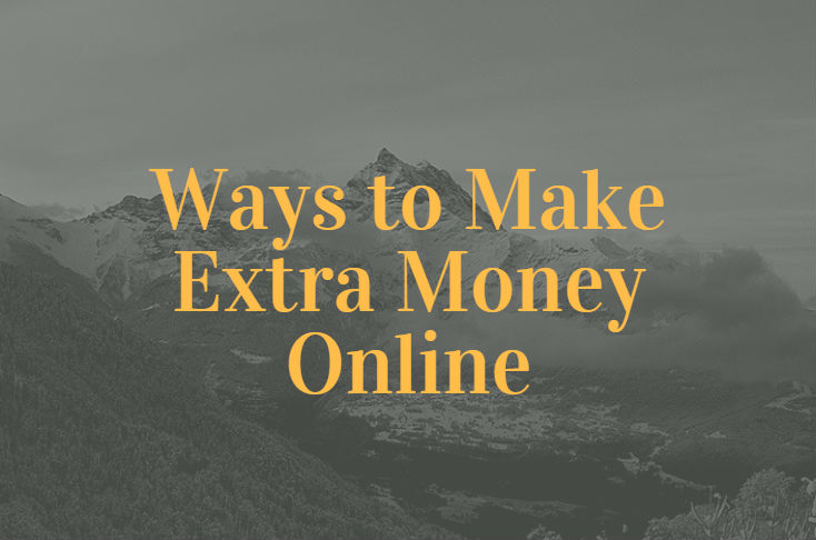 Ways to Make Extra Money Online