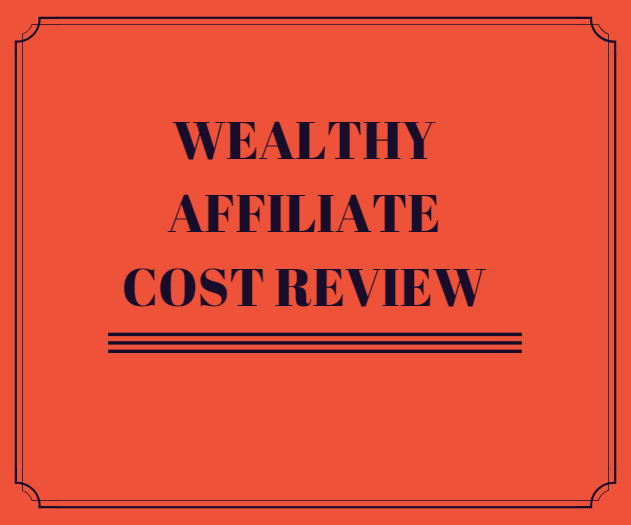 Wealthy_Affiliate_Cost_Review