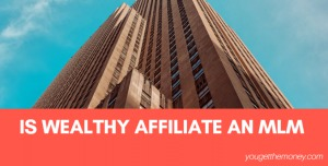 Is Wealthy Affiliate An MLM