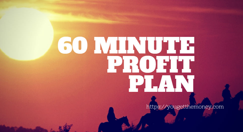 60_MINUTE_PROFIT_PLAN