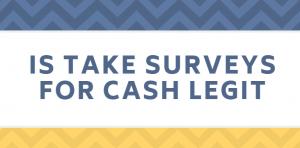 Is_Take_Surveys_For_Cash_Legit