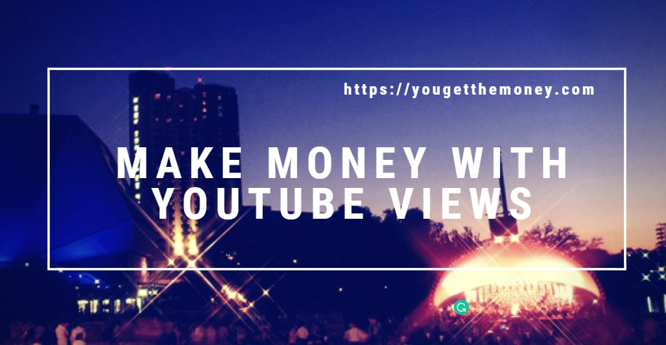 make-money-with-youtube-views